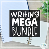 3rd-5th Grade Writing MEGA BUNDLE: All of my Current and Future Writing Products
