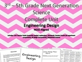 3rd - 5th Next Generation Science Standards: Engineering Design