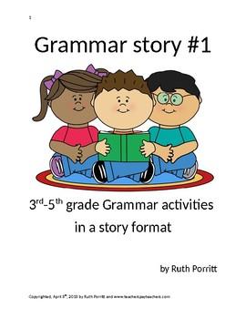 3rd-5th grade Grammar story #1 {grammar activities in a story format!} :)
