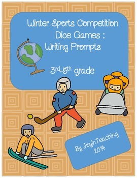 3rd-5th grade: Writing Prompts- Winter Sport Competition Dice Games
