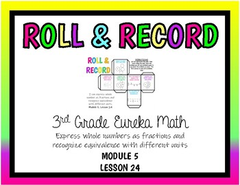 3rd Eureka Math, Express Whole Numbers as Fractions Math Center