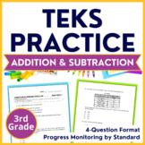 3rd Grade TEKS PRACTICE 3.4A 3.4B 3.5A 3.5E ADDITION & SUBTRACTION STAAR PREP
