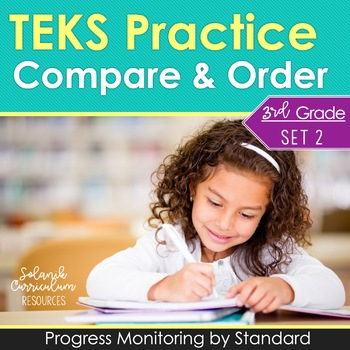 TEKS PRACTICE ~ COMPARE & ORDER 3.2C 3.2D STAAR Test-Prep & Progress Monitoring