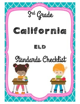 3rd Gade California ELD Checklist and CCSS Correlation Chart