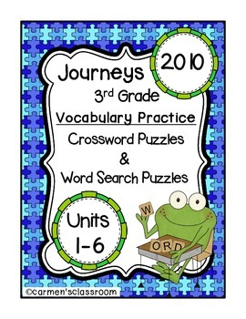 Third Grade Journeys 2010 Vocabulary Crossword & Word Search Puzzles Units 1-6