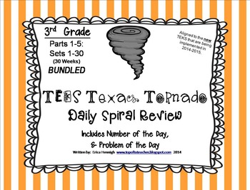 3rd Gr. NEW TEKS TX Tornado Spiral Review BUNDLE Sets 1-30 (30 weeks) for STAAR!