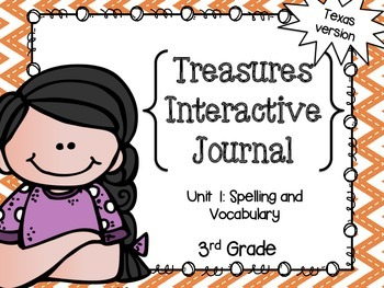 3rd Gr. Spelling and Vocab Interactive Journal- Unit 1 Treasures (Texas version)