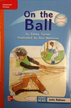 3rd Gr. Wonders Unit 3 Week 2 Approaching Reader On the Ball Response