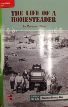 3rd Gr. Wonders Unit 3 Week 5 On Level Reader The Life of a Homesteader Response