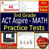 3rd Grade ACT Aspire Math Test Prep Practice - PRINTABLE AND SELF-GRADING GOOGLE