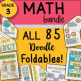 Math Doodles - 3rd Grade ALL the Foldables Bundle ~ Best 3rd Grade Math Notes