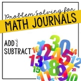 Addition & Subtraction Problem Solving for Interactive Notebooks/ Math Journals