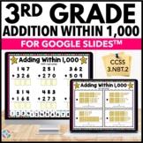 3rd Grade Addition Within 1,000 Digital Practice {3.NBT.2} - Google Classroom