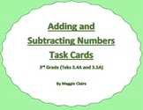 3rd Grade Addition and Subtraction Taskcards - TEKS 3.4A and 3.5A