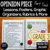 3rd Grade Advanced Opinion Piece Writing Unit {W.3.1.C, W.3.1.D}