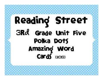 Reading Street Common Core 2013-Amazing Words-Grade 3-Unit Five