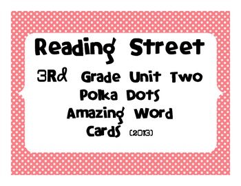 Reading Street Common Core 2013-Amazing Words-Grade 3-Unit Two