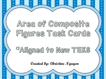 3rd Grade Area of Composite Figures Task Cards Aligned to New Math TEKS