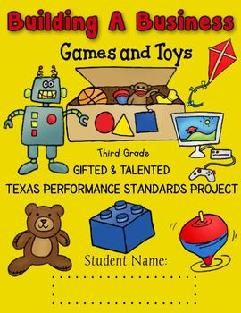 3rd Grade Building A Business TX Performance Standards Project based Curriculum