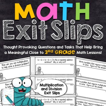 3rd Grade Math Exit Slips - Multiplication and Division