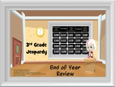 Math Jeopardy: End of the Year Review (3rd Grade CCS)