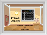Math Jeopardy: Number Operations in Base Ten and Fractions (3rd Grade CCS)