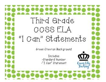 """3rd Grade CCSS ELA """"I Can"""" Statements CHEVRON"""
