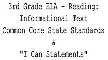 "3rd Grade CCSS ELA Reading: Informational Text Standards & ""I Can"" Statements"
