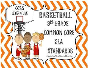 3rd Grade CCSS ELA Standards - Basketball Theme