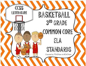 3rd Grade CCSS ELA Standards - Basketball Theme