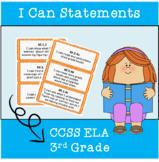 3rd Grade CCSS I Can Statements ELA