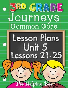 3rd Grade CCSS Journeys LA Unit 5 Common Core 5 Weeks Lesson Plans Editable