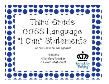 "3rd Grade CCSS Language ""I Can"" Statements CHEVRON"