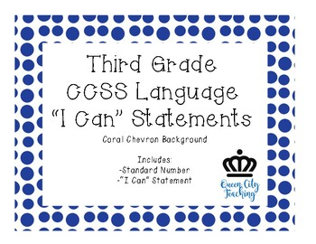 "3rd Grade CCSS Language ""I Can"" Statements CHEVRON"