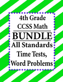 4th Grade Math BUNDLE - Time Tests, Word Problems CCSS – A