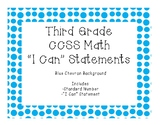 "3rd Grade CCSS Mathematics ""I Can"" Statements CHEVRON"