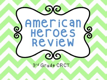 3rd Grade CRCT American Heroes Review