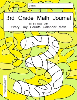 Calendar Math 3rd Grade Math Journal - to be used with Eve
