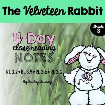 3rd Grade Close Read - Velveteen Rabbit