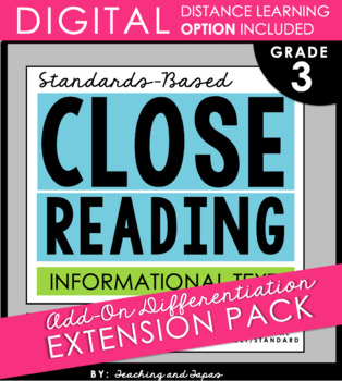 3rd Grade Close Reading - Informational Text **Add-On Extension Pack**