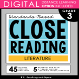 3rd Grade Close Reading - Literature (with DISTANCE LEARNI