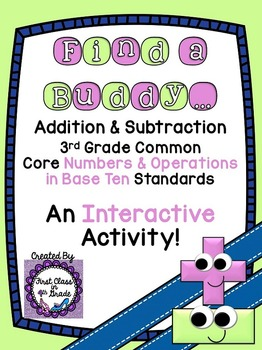 3rd Grade Common Core Addition and Subtraction (Find a Buddy)
