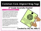 3rd Grade Common Core Aligned Brag Tags: Geometry Freebie