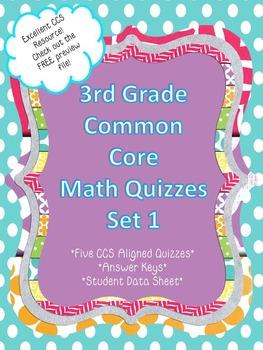 3rd Grade Common Core Aligned Math Quizzes Set 1
