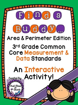 3rd Grade Common Core Area and Perimeter (Find a Buddy)