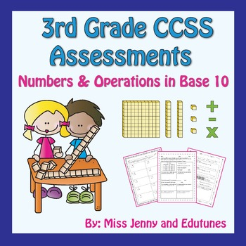 3rd Grade Common Core Assessments: Number & Operations in Base Ten