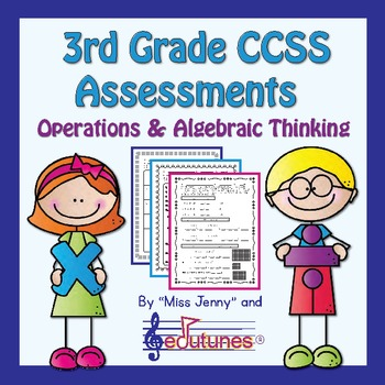 3rd Grade Common Core Assessments: Operations and Algebraic Thinking