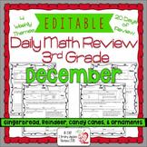 Math Morning work 3rd Grade December Editable, Spiral Revi