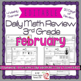 Math Morning Work 3rd Grade February Editable, Spiral Revi