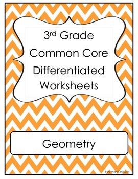 3rd Grade Common Core Differentiated Worksheets - Geometry